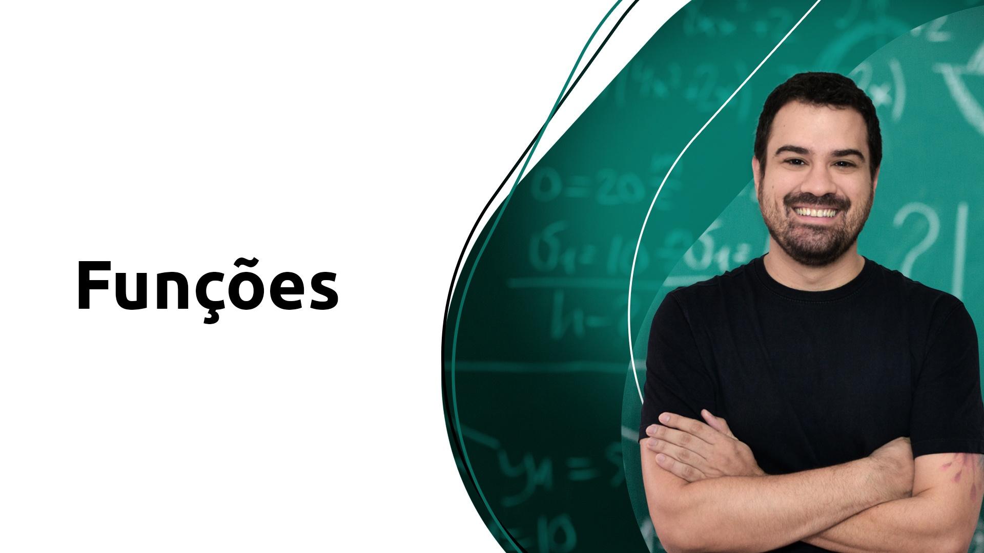 Prof. Gabriel Miranda - Curso de Matemática - Funções